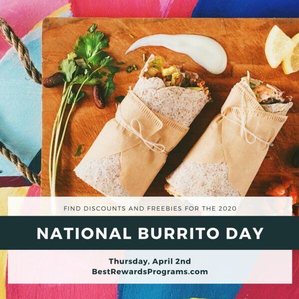 National Burrito Day on Thu, April 2, 2020